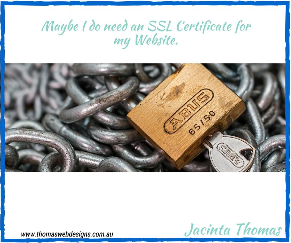 Maybe I Do Need An Ssl Certificate Jacinta Thomas