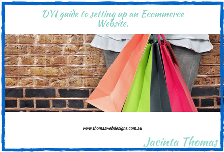 DYI guide to setting up an Ecommerce Website.