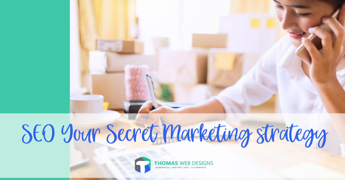 SEO Your Secret Marketing strategy