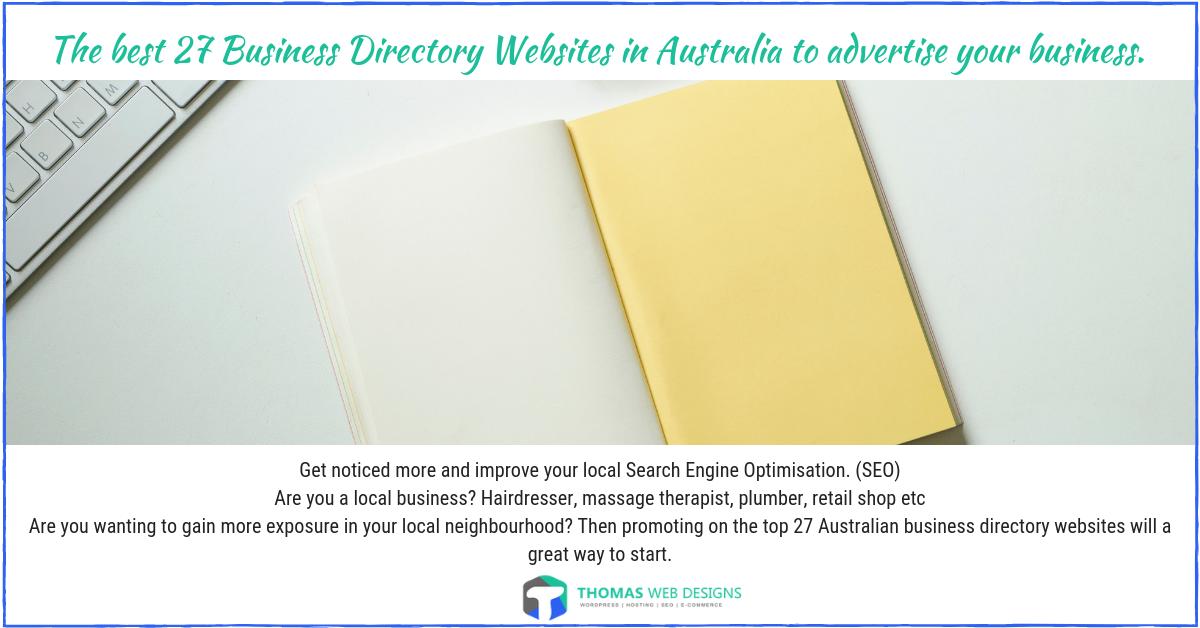 Business Directory Websites in Australia. The best ones to advertise your business on.