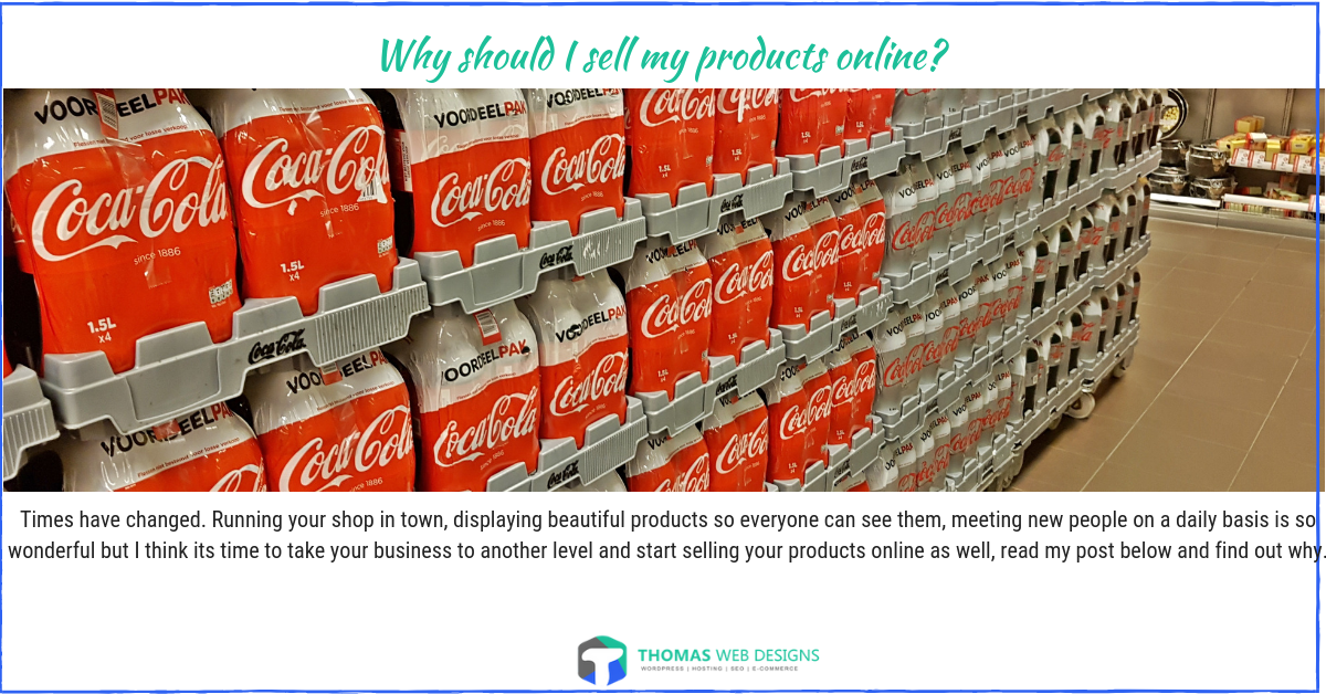 Why should I sell my products online?