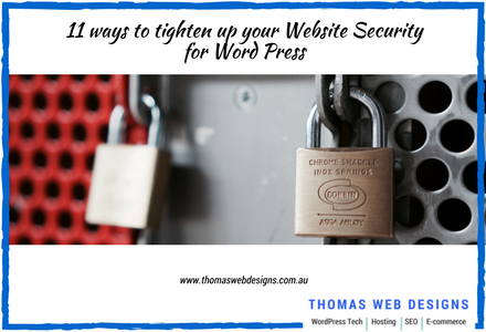 11 ways to tighten up your Website Security for Word Press