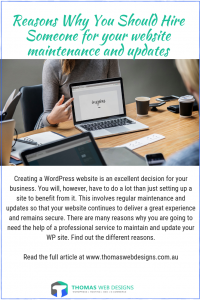 Reasons Why You Should Hire Someone for your website maintenance and updates
